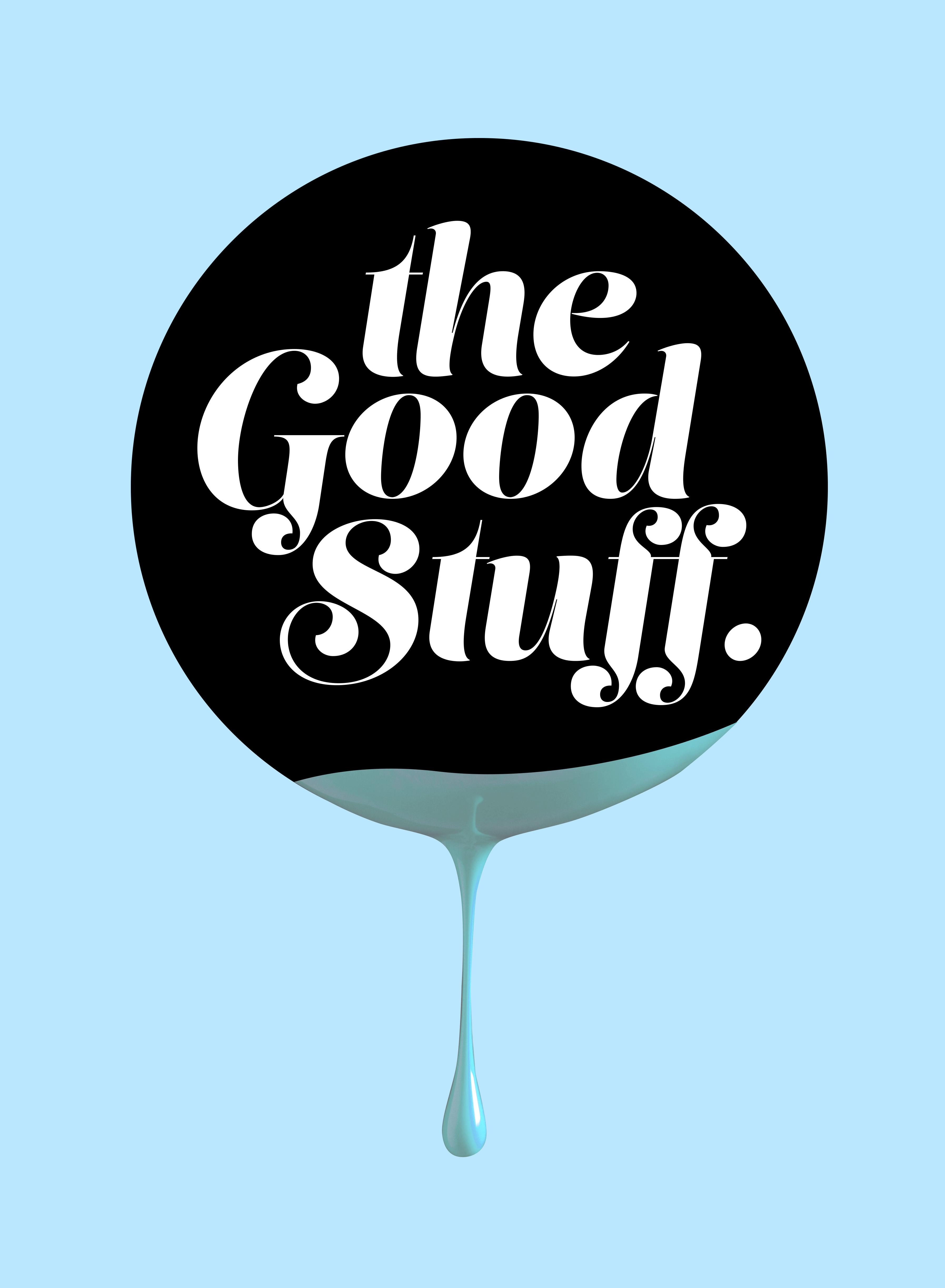 The Good Stuff