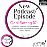Goal Setting 101: 3 Very Important Tips