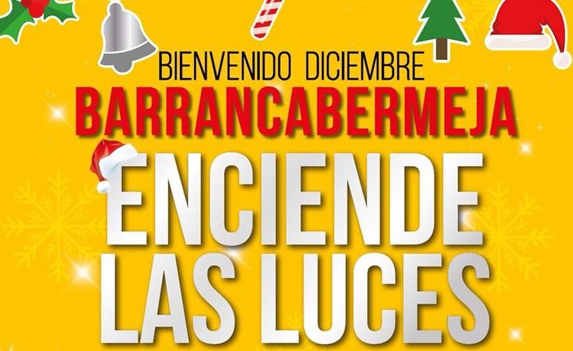 ¡Bienvenido diciembre, Barrancabermeja enciende las luces!