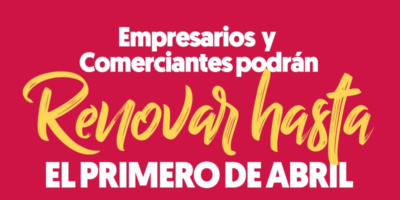 Los comerciantes y empresarios podrán renovar hasta el 1 de abril de 2019