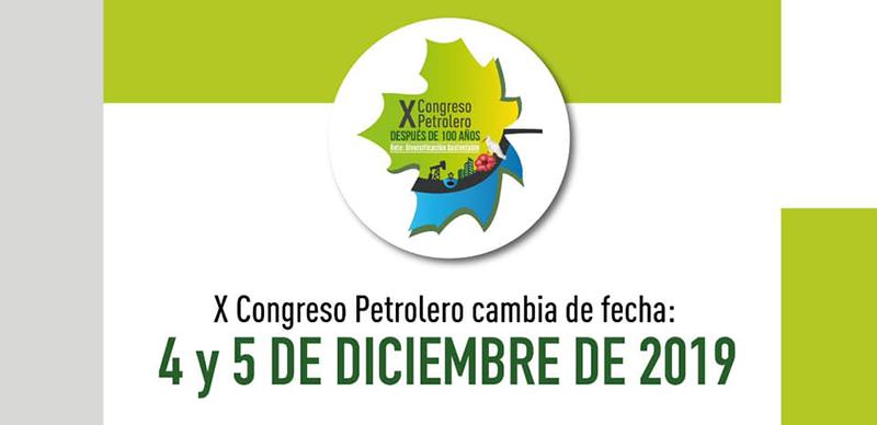 X Congreso Petrolero cambia de fecha: 4 y 5 de diciembre