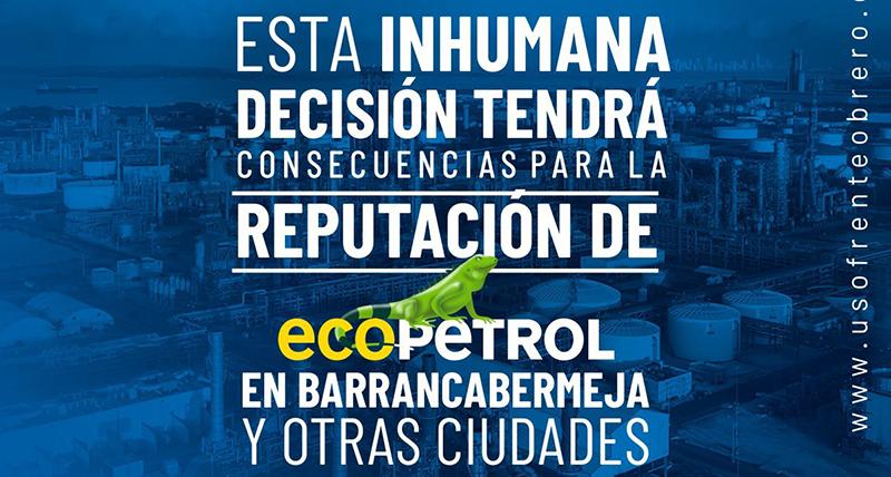#MasacreLaboral: Trabajadores de empresas contratistas de Ecopetrol denuncian despidos masivos