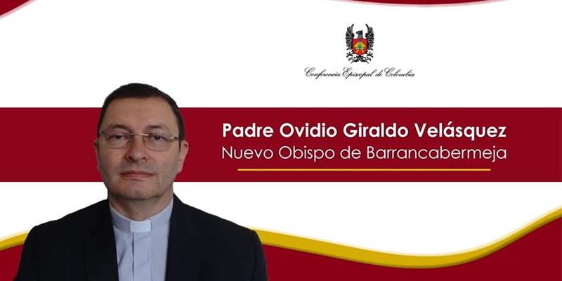 Este miércoles 21 es ordenado el nuevo Obispo de Barrancabermeja