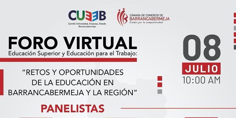 """7 panelistas en el foro virtual: """"Retos y Oportunidades de la Educación en B/bermeja y la Región"""""""