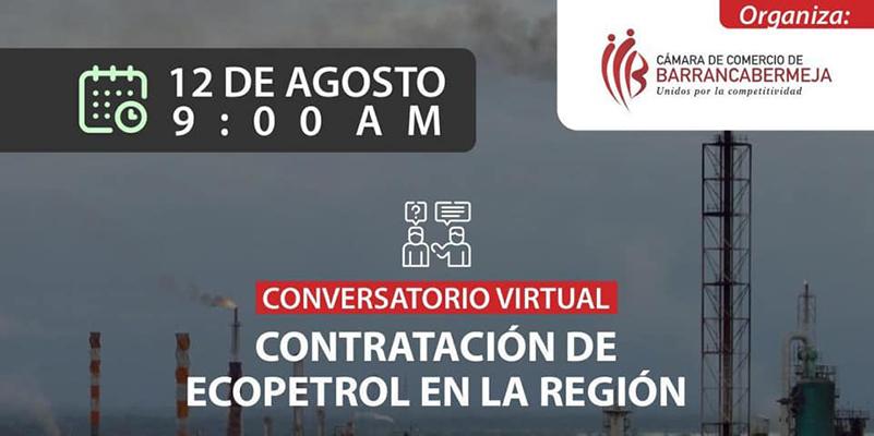 Asista al conversatorio: Contratación de Ecopetrol en la región, ¿Compromiso, voluntad o fe en lo nuestro?