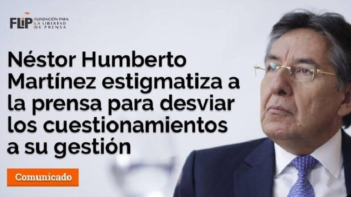 Néstor Humberto Martínez estigmatiza a la prensa para desviar los cuestionamientos a su gestión
