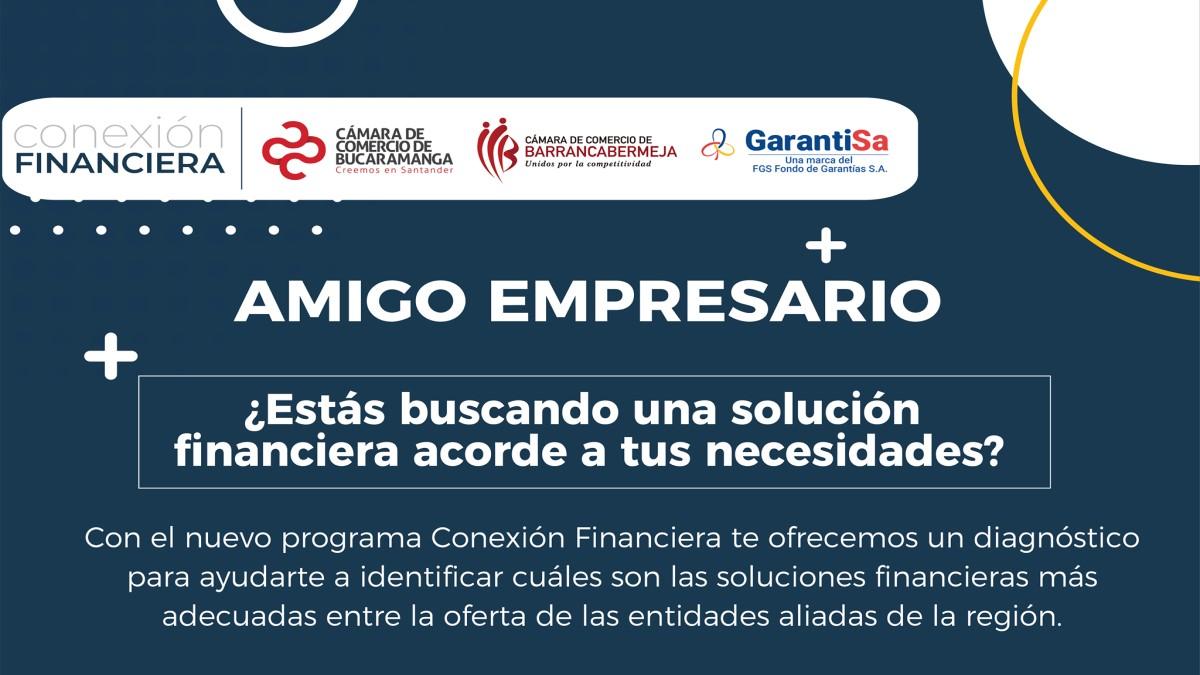 Conexión Financiera, un programa aliado en la reactivación empresarial