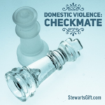 "Chess Pieces with text ""DOMESTIC VIOLENCE: CHECKMATE"""