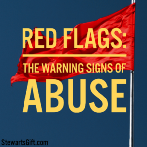 "A red flag waving in the wind with text ""RED FLAGS: THE WARNING SIGNS OF ABUSE"""