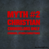 "Text ""Myth #2: Christian Counselors only counsel other Christians"""