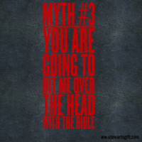"Text ""Myth #3: You are going to hit me over the head with the Bible"""