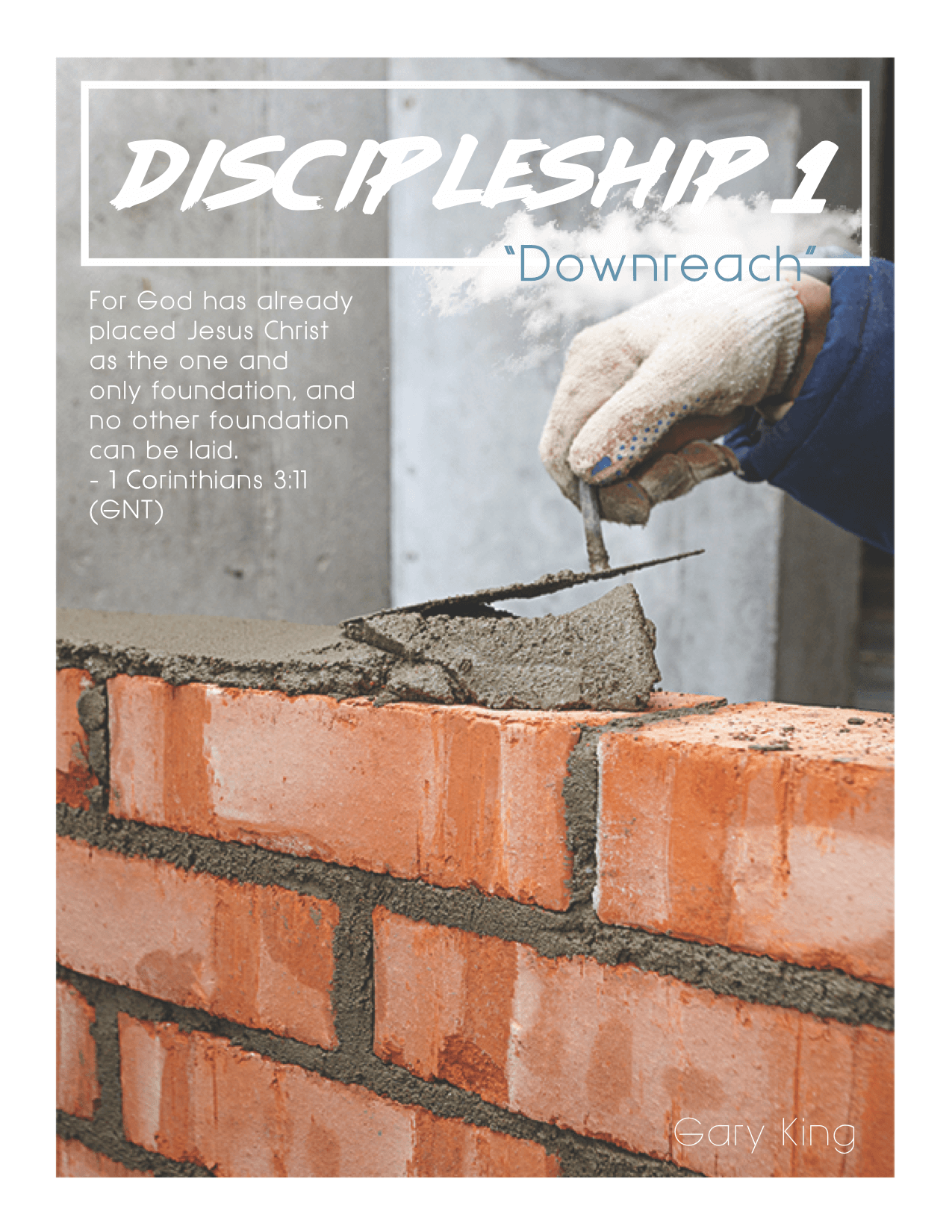Discipleship 1 - DOWNREACH