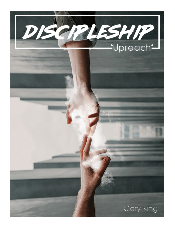 Discipleship 2 Upreach