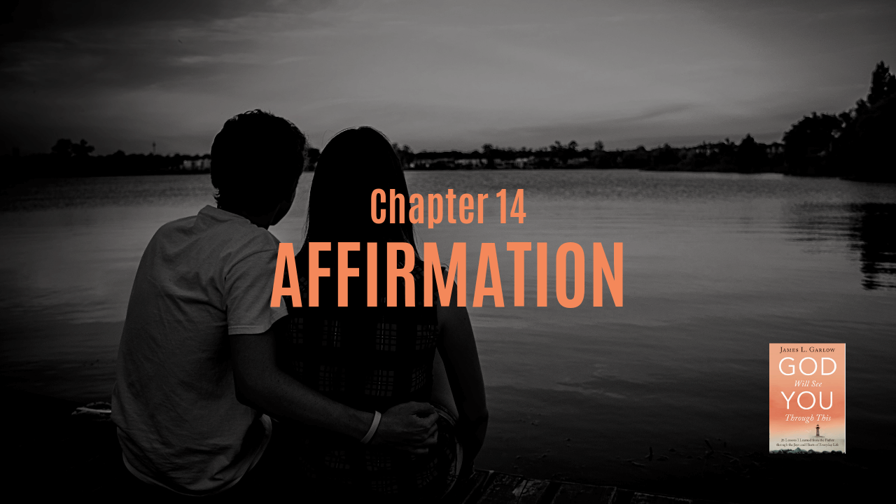 Affirmation Chapter 14