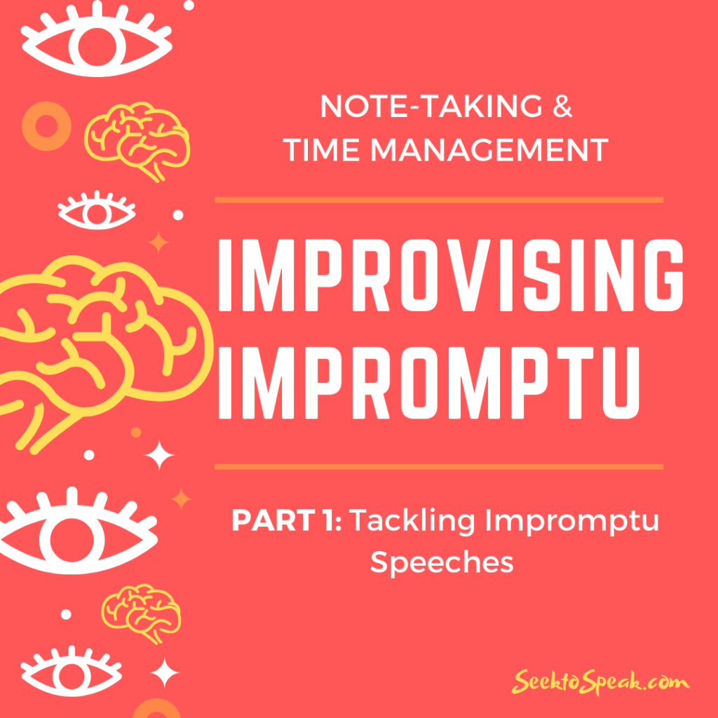 Impromptu Speech – Prepare for Prep-Time!