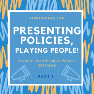 How to create great policy speeches!