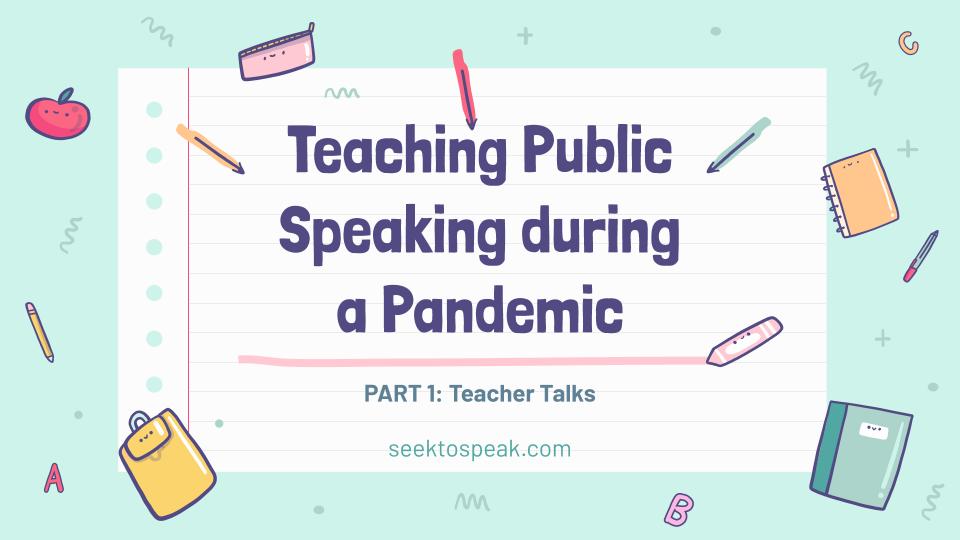 Teaching Public Speaking during a Pandemic