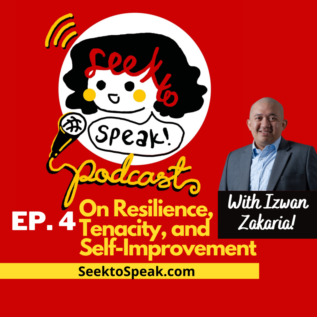 Podcast Episode 4 – On Resilience, Tenacity, and Self-Improvement