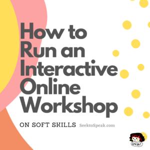 Running an Online Interactive Workshop – Experience & Takeaways