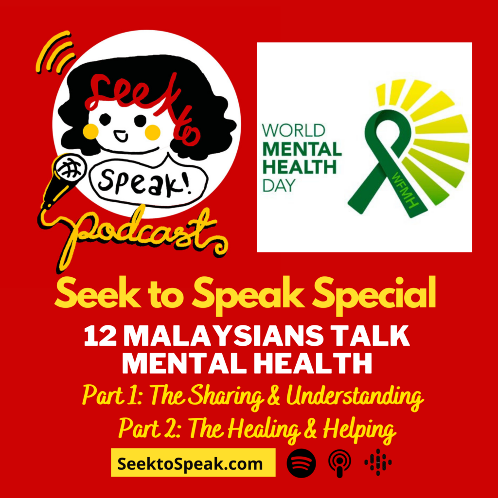 Seek to Speak Special: 12 Malaysians Talk Mental Health