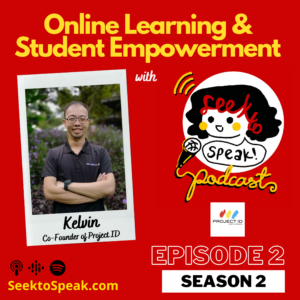Ep. 2 on Online Learning and Student Empowerment with Kelvin of Project ID