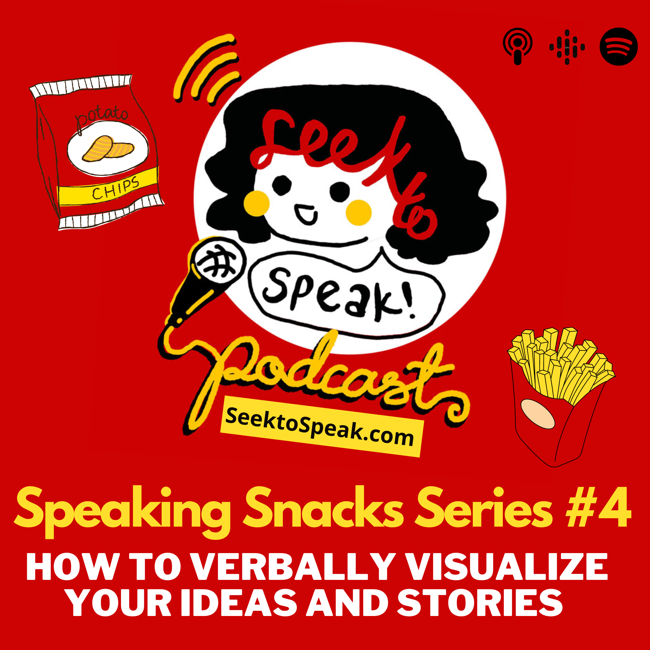 Speaking Snacks Series #4: – Verbal Visualization – Using Word Pictures, Creative Comparisons and Emotive Language in your speech