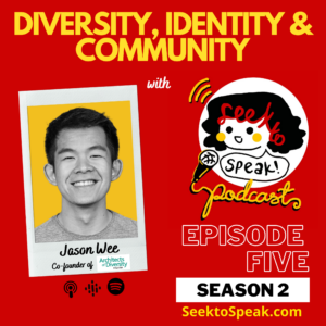 Ep. 5 Diversity, Identity, and Community with Jason Wee from Architects of Diversity