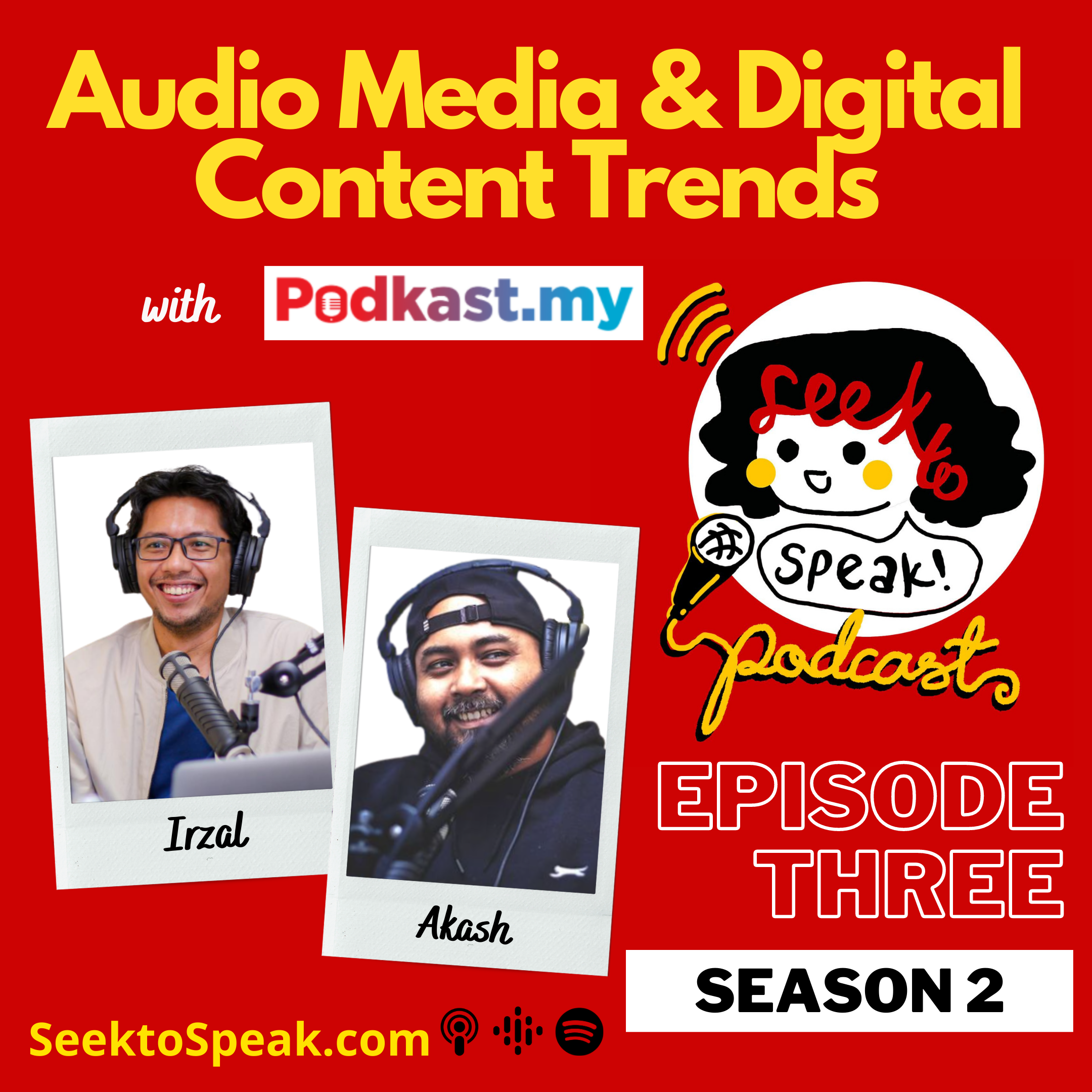 Ep. 3 on Audio Media & Digital Content Trends with Kondenser and Podkast.my