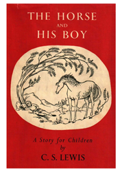 The Horse and His Boy | The Chronicles of Narnia