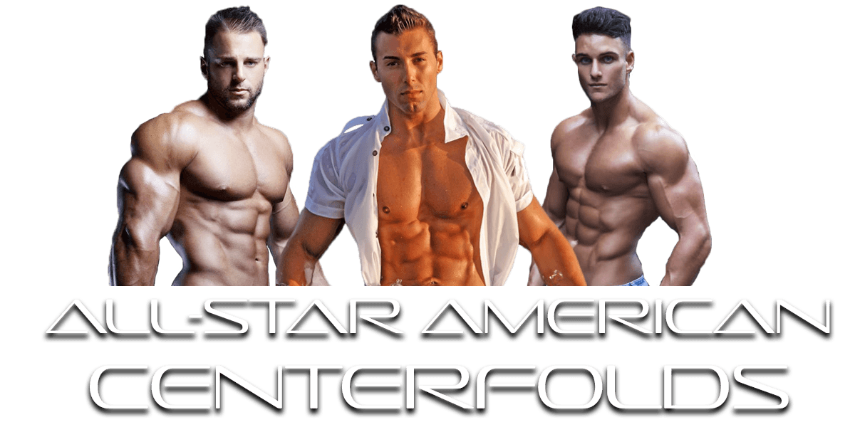 Berkeley Male Strippers All-Star American Centerfolds