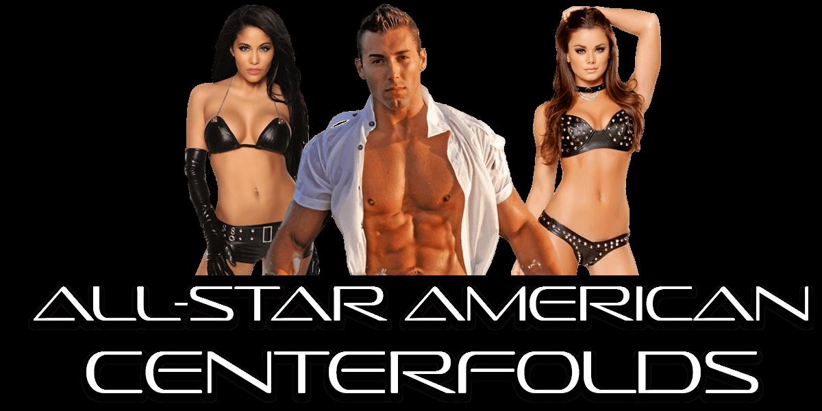 All-American Centerfolds, Male & Female Strippers Lake Tahoe, Reno, Sacramento, Stockton, Modesto, Redding, Yuba City, Chico, San Francisco, San Jose, Davis, Fairfield, California
