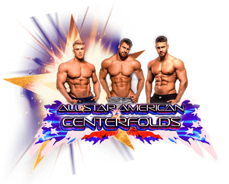 Male Strippers - All American Centerfolds