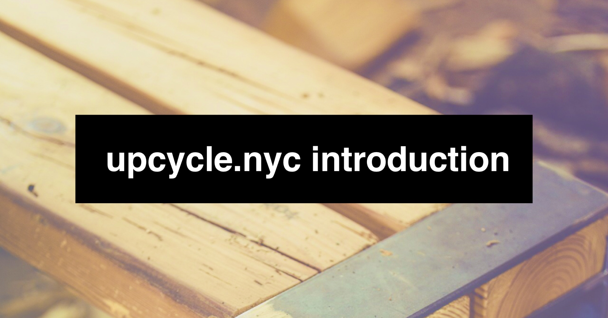 upcycle-nyc-introduction