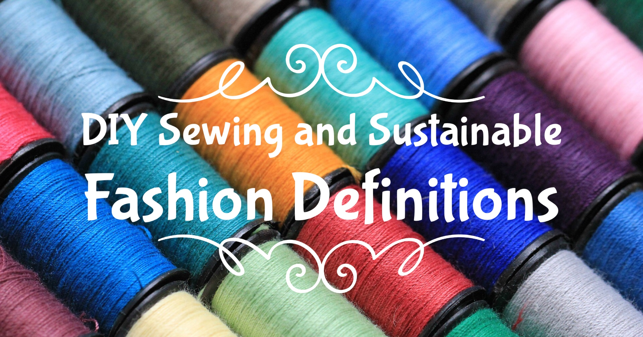 diy-sewing-and-sustainable-fashion-definitions