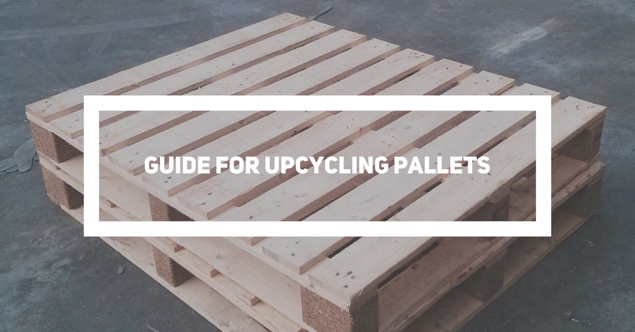 upcycling pallets guide