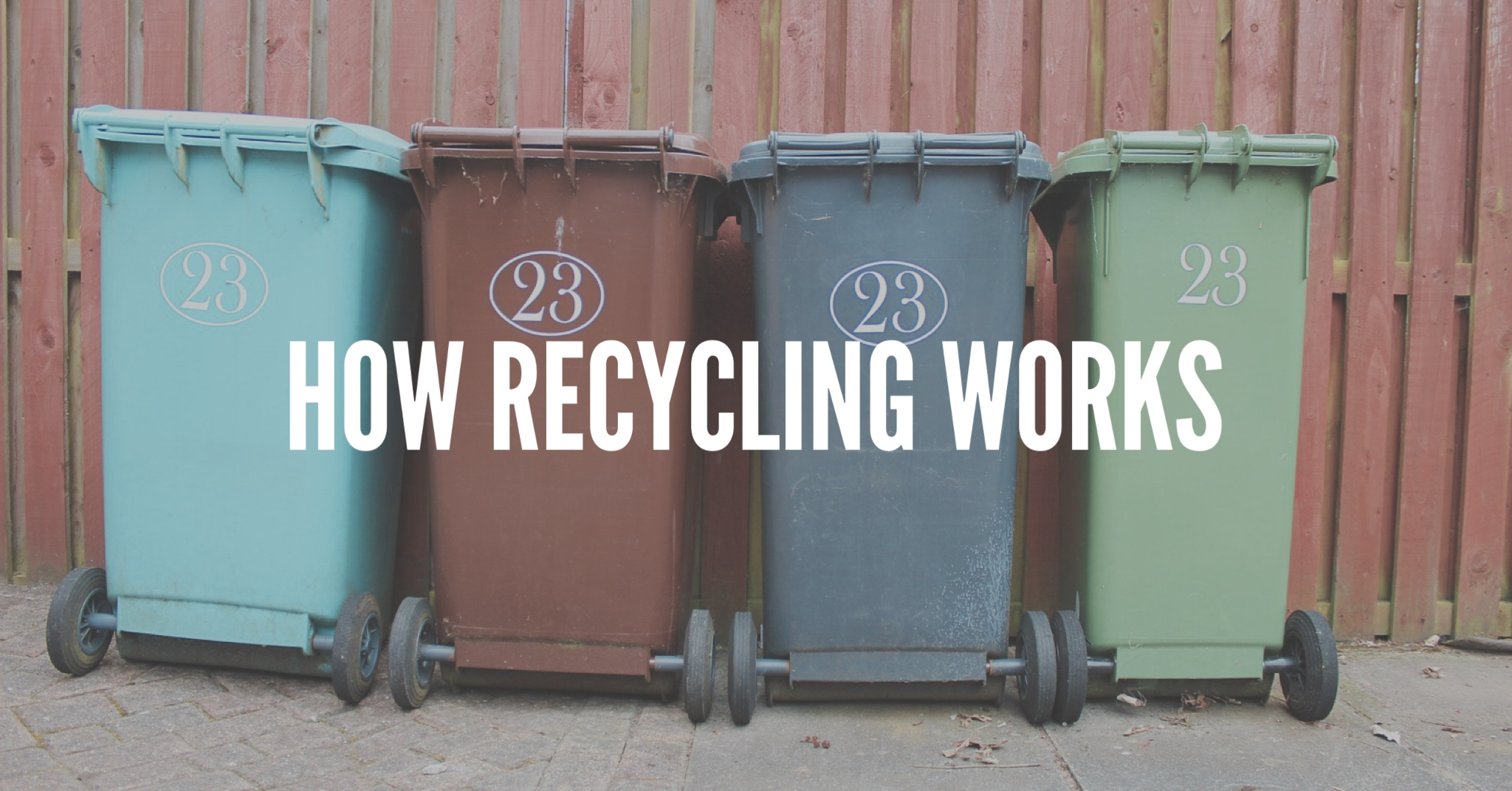 how recycling works
