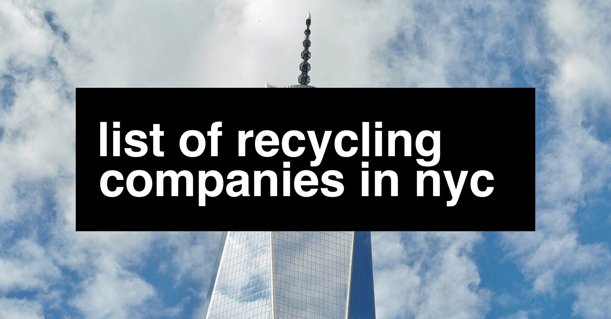 Recycling Companies in NYC list