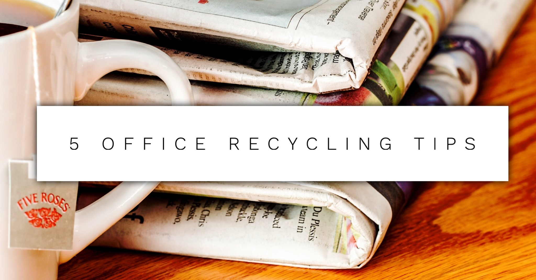 5 Office Recycling Tips