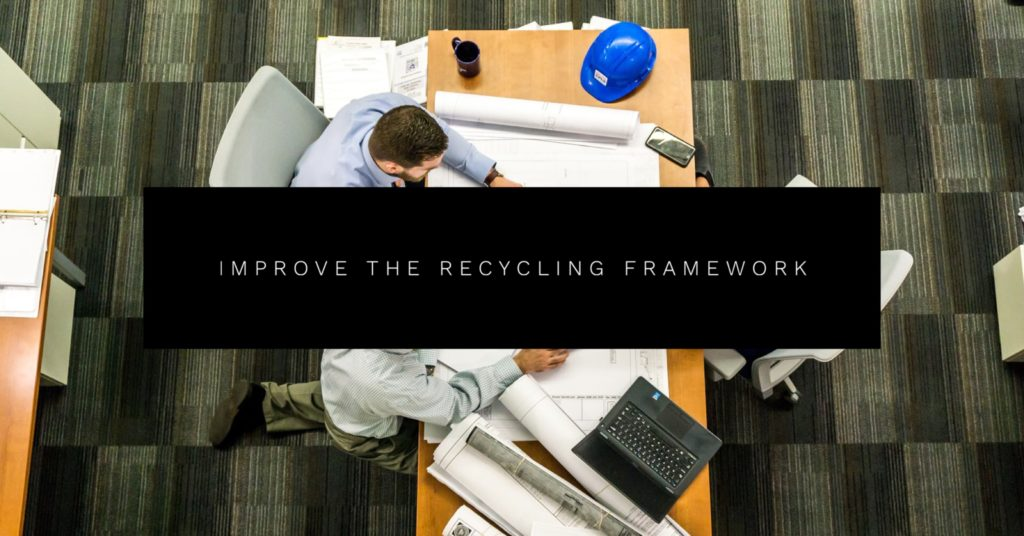 Improve the recycling framework
