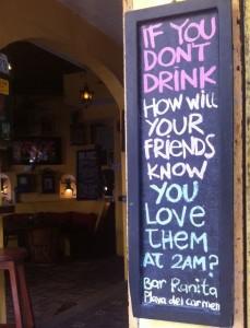 funny sign in Playa Del Carmen Mexico
