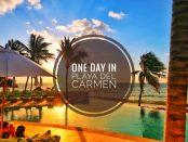 One day in Playa Del Carmen