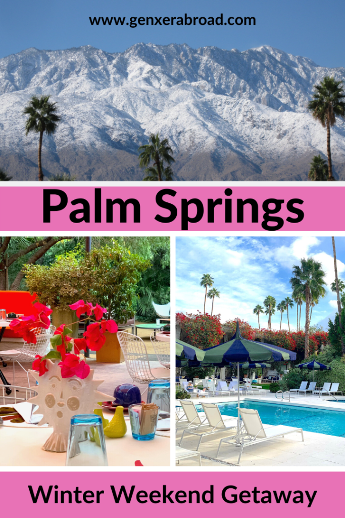 Palm Springs Winter Weekend Getaway