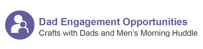 Dad Engagement Opportunities