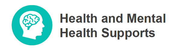 Health and Mental Health Supports