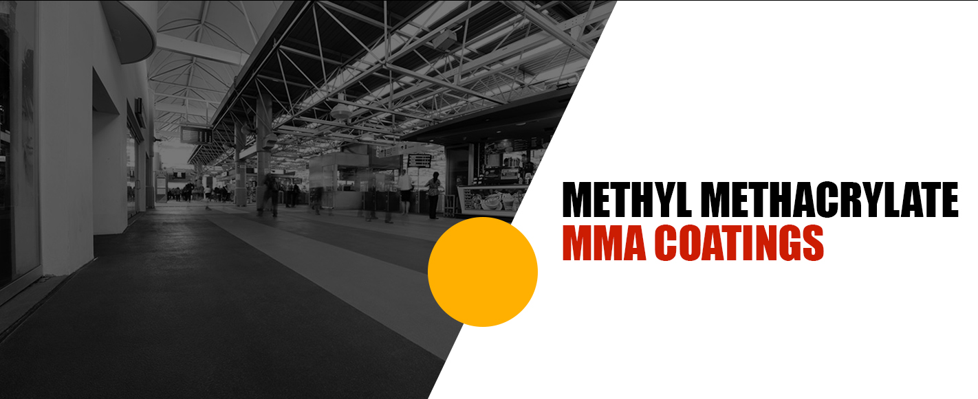Methyl Methacrylate (MMA) Floor Coatings