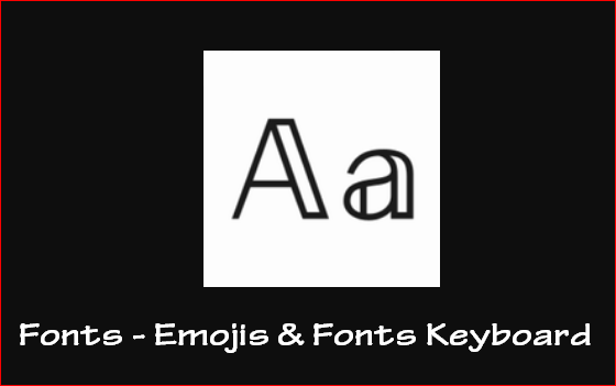 Fonts Emojis & Fonts Keyboard