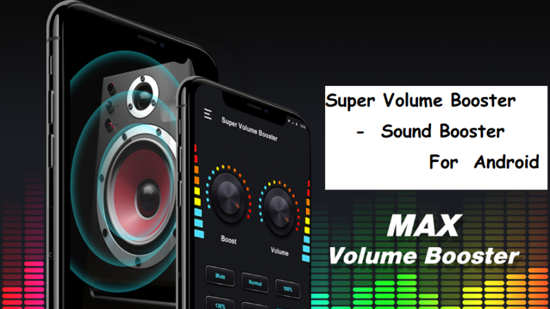 Super Volume Booster -Sound Booster for Android