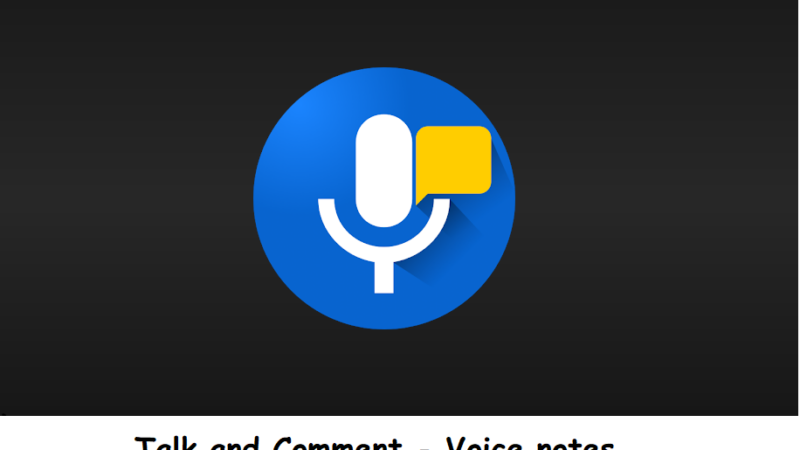 Talk and Comment – Voice notes