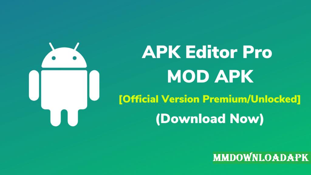EditorAPK Pro Apk 1.9.7 (Premium Unlocked)