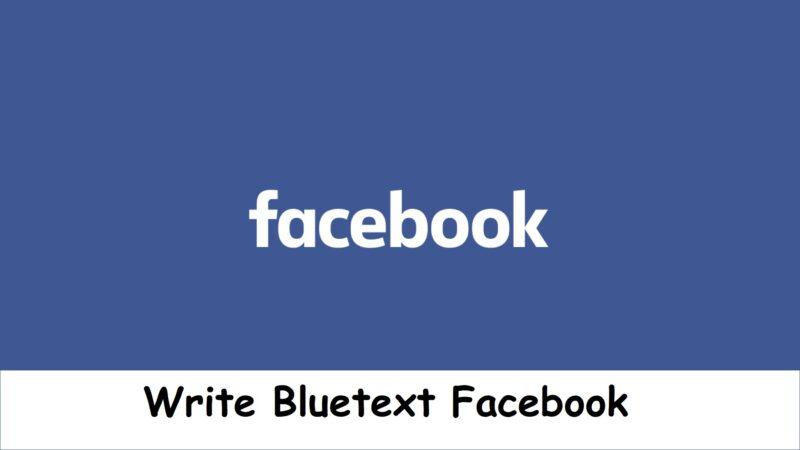 Write Bluetext Facebook